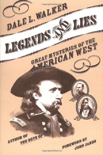 9780312863111: Legends and Lies: Great Mysteries of the American West