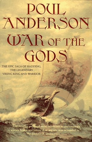 War of the Gods: The Epic Saga of Hadding, the Legendary Viking King and Warrior: Anderson, Poul