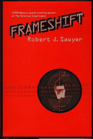 Frameshift: Sawyer, Robert J.