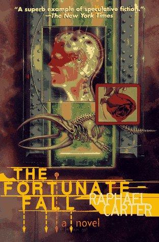 9780312863272: The Fortunate Fall