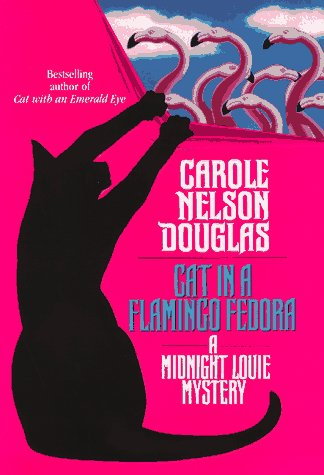 9780312863296: Cat in a Flamingo Fedora: A Midnight Louie Mystery