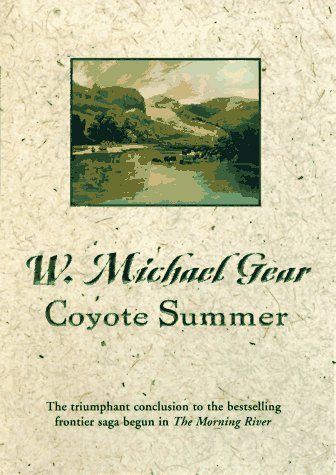 Coyote Summer: Gear, W. Michael