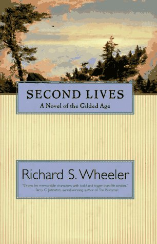 9780312863333: Second Lives: A Novel of the Gilded Age