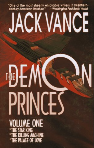 9780312863371: The Demon Princes, Vol. 1: The Star King * The Killing Machine * The Palace of Love