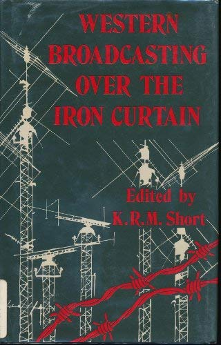 9780312863432: Western Broadcasting over the Iron Curtain