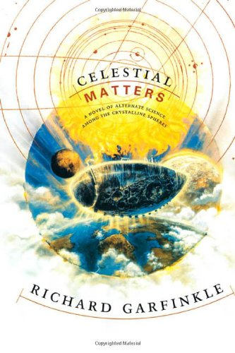 9780312863487: Celestial Matters