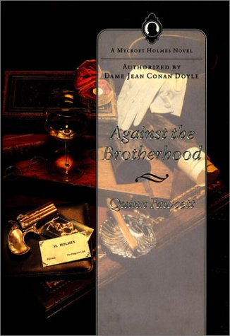 AGAINST THE BROTHERHOOD: Sherlockiana) Fawcett, Quinn