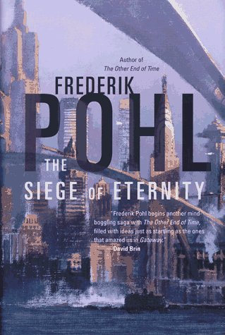 9780312863753: The Siege of Eternity (Eschaton Sequence)