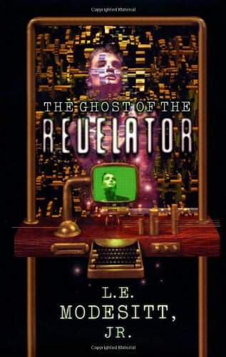 9780312864262: The Ghost of the Revelator