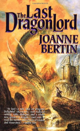 9780312864293: The Last Dragonlord