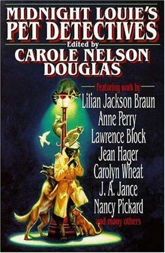 Midnight Louie's Pet Detectives: Douglas, Carole Nelson