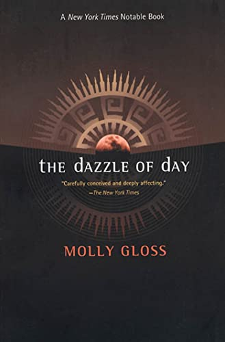 9780312864378: The Dazzle of Day