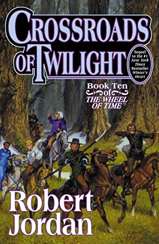 9780312864590: Crossroads of Twilight (The Wheel of Time, Book 10)