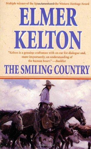 The Smiling Country.: KELTON, Elmer.