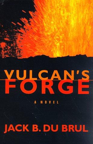 Vulcan's Forge (Philip Mercer): Jack Du Brul