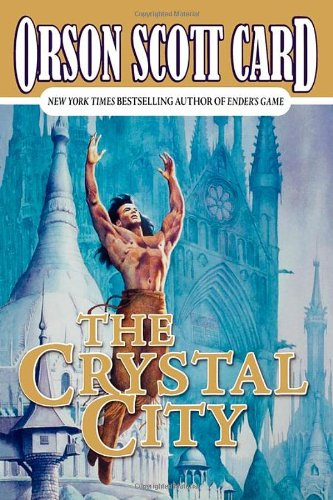 The Crystal City: The Tales of Alvin Maker VI (Signed First Edition): Orson Scott Card