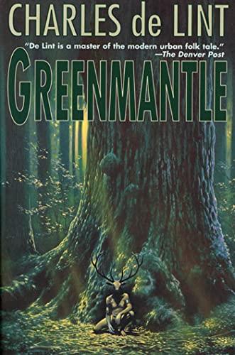 Greenmantle: Charles de Lint