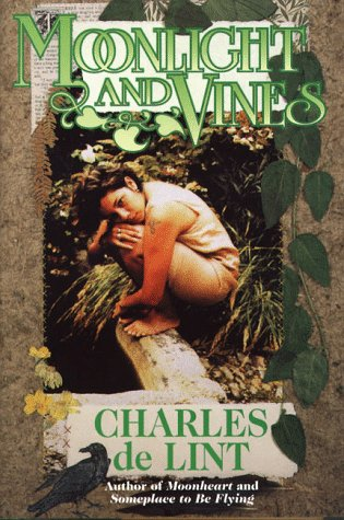 9780312865184: Moonlight and Vines: A Newford Collection