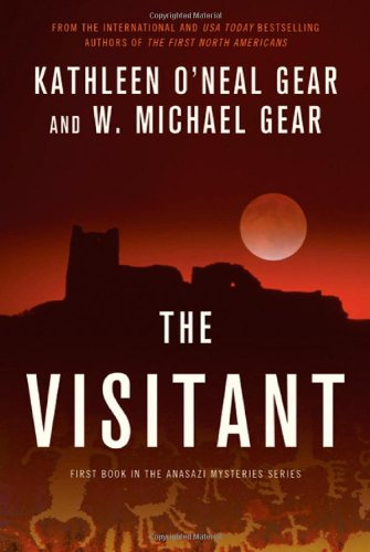 The Visitant (0312865317) by Kathleen O'Neal Gear; W. Michael Gear