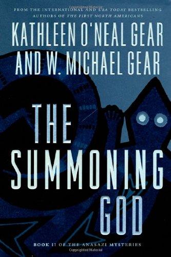 9780312865320: The Summoning God: Book II of the Anasazi Mysteries