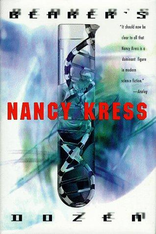 Beaker's Dozen: Kress, Nancy