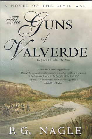 The Guns of Valverde: Nagle, P. G.