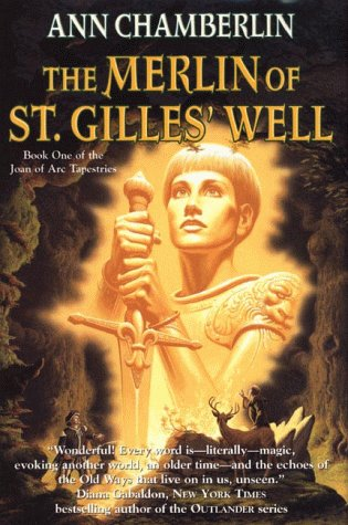 9780312865511: The Merlin of St. Gilles' Well (Joan of Arc Tapestries, Book 1)