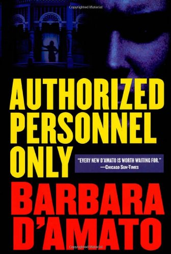 Authorized Personnel Only (0312865643) by D'Amato, Barbara