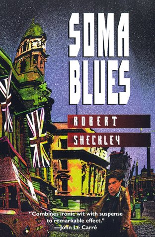 Soma Blues (0312865791) by Robert Sheckley