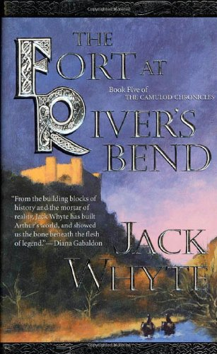 The Fort at River's Bend, The Camulod Chronicles (Signed)