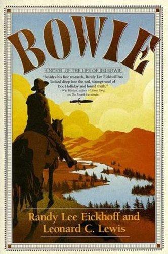 Bowie: A Novel: Lewis, Leonard C.,
