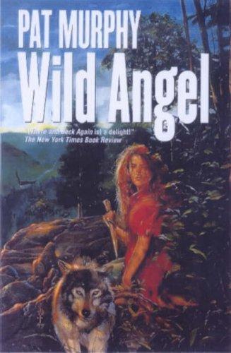 9780312866266: Wild Angel