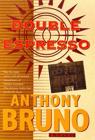 Double Espresso: Bruno, Anthony