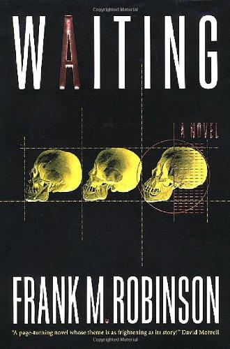 Waiting: Robinson, Frank M.