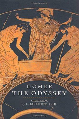 The Odyssey: Homer; Eickhoff, R. L.
