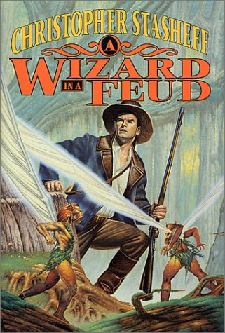 9780312866747: A Wizard in a Feud (Rogue Wizard)