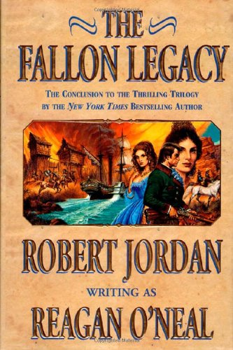 The Fallon Legacy (9780312867010) by Reagan O'Neal; Robert Jordan