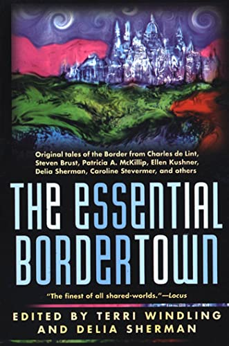 9780312867034: The Essential Bordertown (Borderlands)
