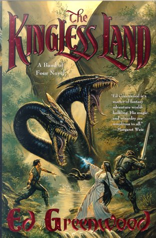 9780312867218: The Kingless Land (Band of Four)