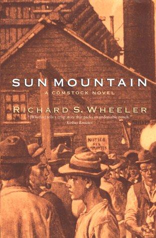 9780312867256: Sun Mountain: A Comstock Memoir
