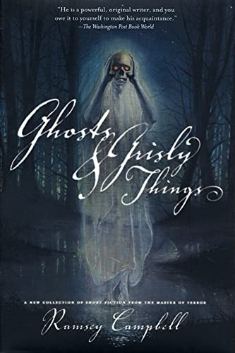 Ghosts and Grisly Things (9780312867584) by Ramsey Campbell