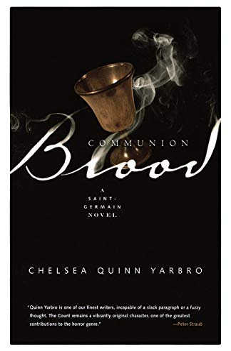 Communion Blood: A Novel of Saint-Germain: Yarbro, Chelsea Quinn