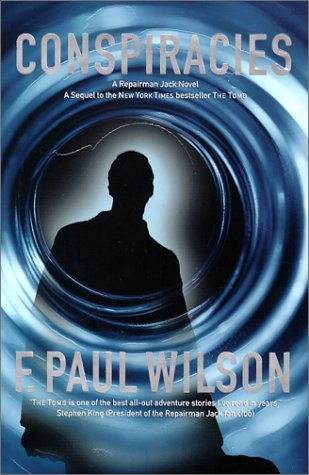 9780312867973: Conspiracies: A Repairman Jack Novel