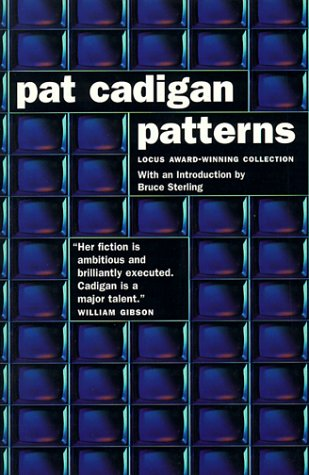 Patterns (0312868375) by Pat Cadigan