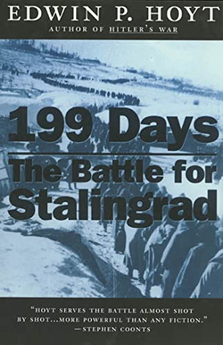 199 Days: The Battle for Stalingrad: Edwin P. Hoyt