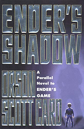 Ender's Shadow (Ender's Game Book Four): Card, Orson Scott