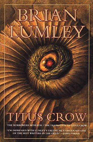 9780312868673: Titus Crow: The Burrowers Beneath the Transition of Titus Crow: 1