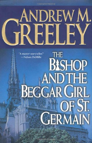 9780312868741: The Bishop and the Beggar Girl of St. Germain (A Father Blackie Ryan Mystery)