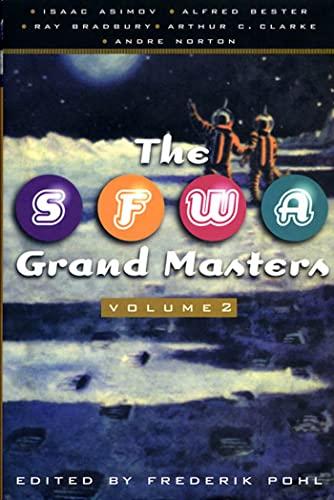 9780312868796: The SFWA Grand Masters, Volume 2: Isaac Asimov, Alfred Bester, Ray Bradbury, Arthur C. Clarke, and Andre Norton
