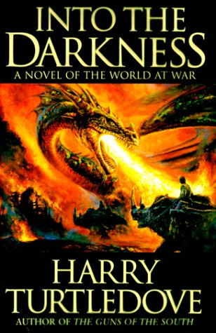 INTO THE DARKNESS: Turtledove, Harry